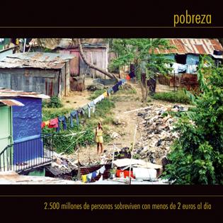 2.500 millones de personas sobreviven con menos de 2 euros al día.